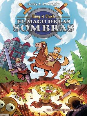 cover image of King of clash. El mago de las sombras