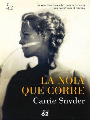 cover image of La noia que corre