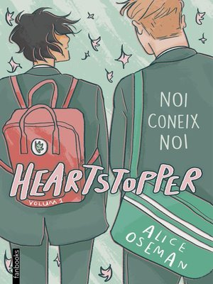 cover image of Heartstopper 1. Noi coneix noi