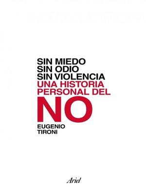 cover image of Sin miedo, sin odio, sin violencia