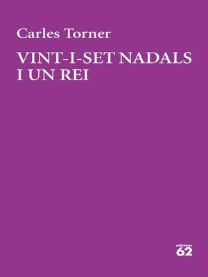 cover image of Vint-i-set Nadals i un rei