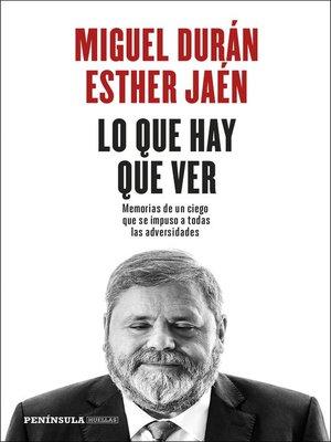 cover image of Lo que hay que ver