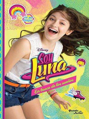 cover image of Soy Luna 4. En busca de los sueños