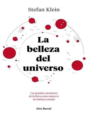cover image of La belleza del universo