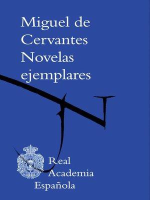 cover image of Novelas ejemplares (Adobe PDF)