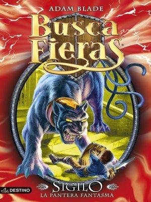 cover image of Sigilo, la Pantera Fantasma