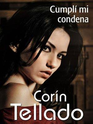 cover image of Cumplí mi condena