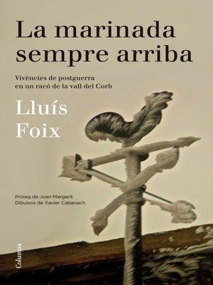 cover image of La marinada sempre arriba