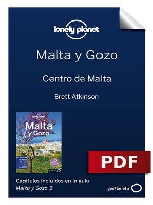 cover image of Malta y Gozo 3_5. Centro de Malta