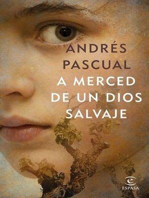 cover image of A merced de un dios salvaje