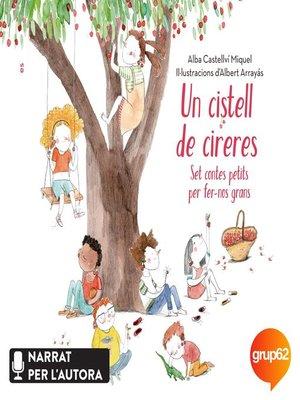cover image of Un cistell de cireres