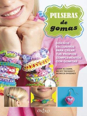 cover image of Pulseras de gomas
