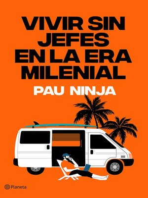 cover image of Vivir sin jefes en la era milenial