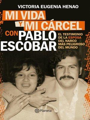 cover image of Mi vida y mi cárcel con Pablo Escobar (Edición mexicana)
