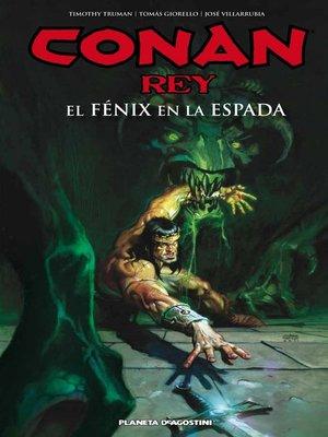 cover image of Conan Rey El fénix en la espada