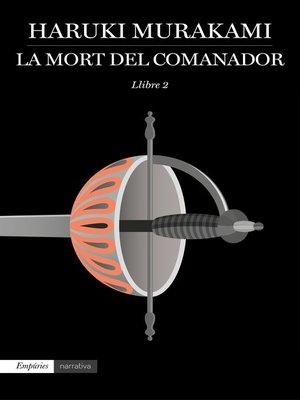 cover image of La mort del comanador 2