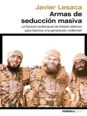 cover image of Armas de seducción masiva