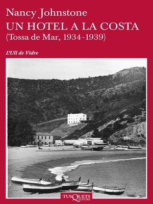 cover image of Un hotel a la costa