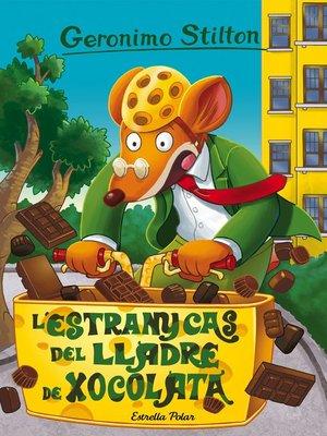 cover image of L'estrany cas del lladre de xocolata