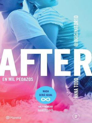 cover image of After. En mil pedazos (Serie After 2) Edición mexicana