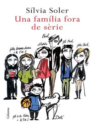 cover image of Una família fora de sèrie