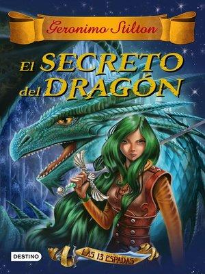 cover image of El secreto del dragón