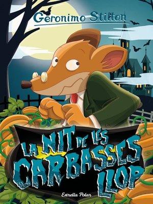 cover image of La nit de les carabasses llop