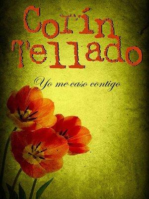 cover image of Yo me caso contigo
