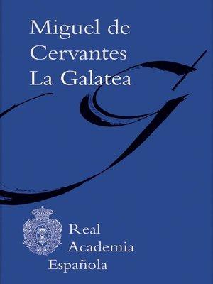 cover image of La Galatea (Adobe PDF)