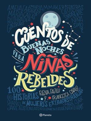 cover image of Cuentos de buenas noches para niñas rebeldes
