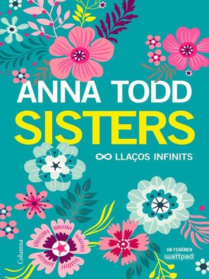 cover image of Sisters. Llaços infinits