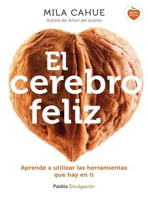cover image of El cerebro feliz