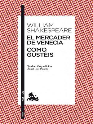 cover image of El mercader de Venecia / Como gustéis