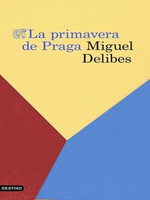 cover image of La primavera de Praga