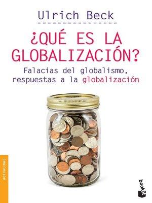 cover image of ¿Qué es la globalización?
