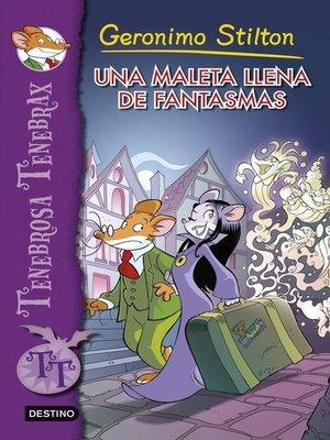 cover image of Una maleta llena de fantasmas