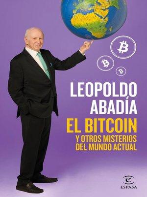 cover image of El bitcoin y otros misterios del mundo actual