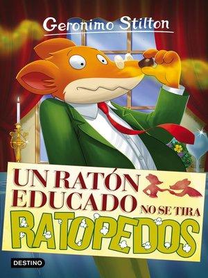cover image of Un ratón educado no se tira ratopedos