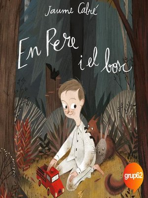 cover image of En Pere i el bosc