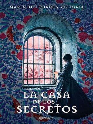 cover image of La casa de los secretos