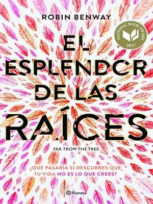 cover image of El esplendor de las raíces