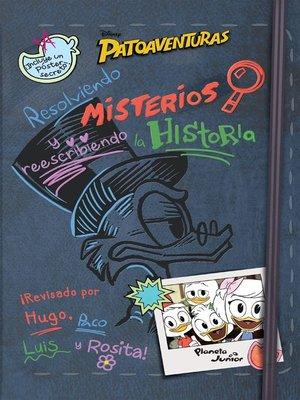 cover image of Patoaventuras. Resolviendo misterios y reescribiendo la historia