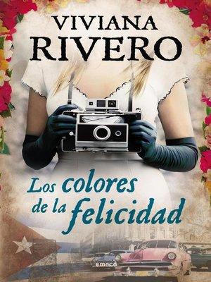cover image of Los colores de la felicidad