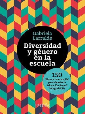 cover image of Diversidad y género en la escuela