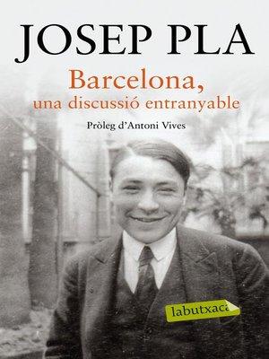 cover image of Barcelona, una discussió entranyable