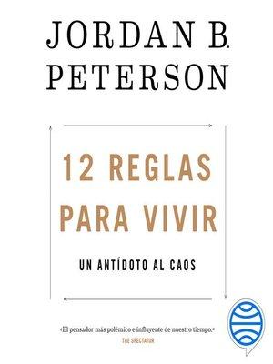 cover image of 12 reglas para vivir