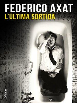 cover image of L'última sortida