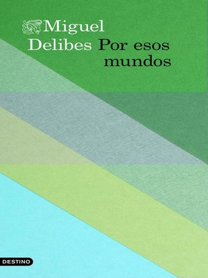 cover image of Por esos mundos