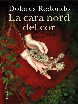 cover image of La cara nord del cor