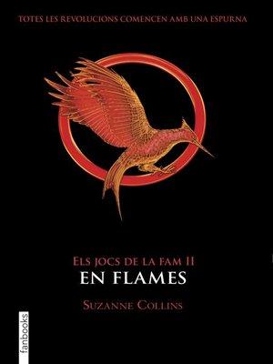 cover image of Els Jocs de la Fam II. En flames